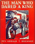 The Man Who Dared A King
