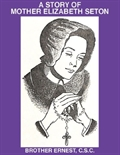 A Story of Mother Elizabeth Seton