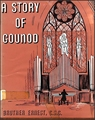A Story of Gounod