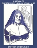 A Story of Blessed Mother Julie Billiart