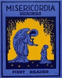 Misericordia Readers - First Reader