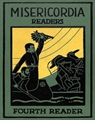 Misericordia Readers - Fourth Reader