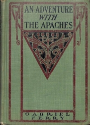 An Adventure With The Apaches